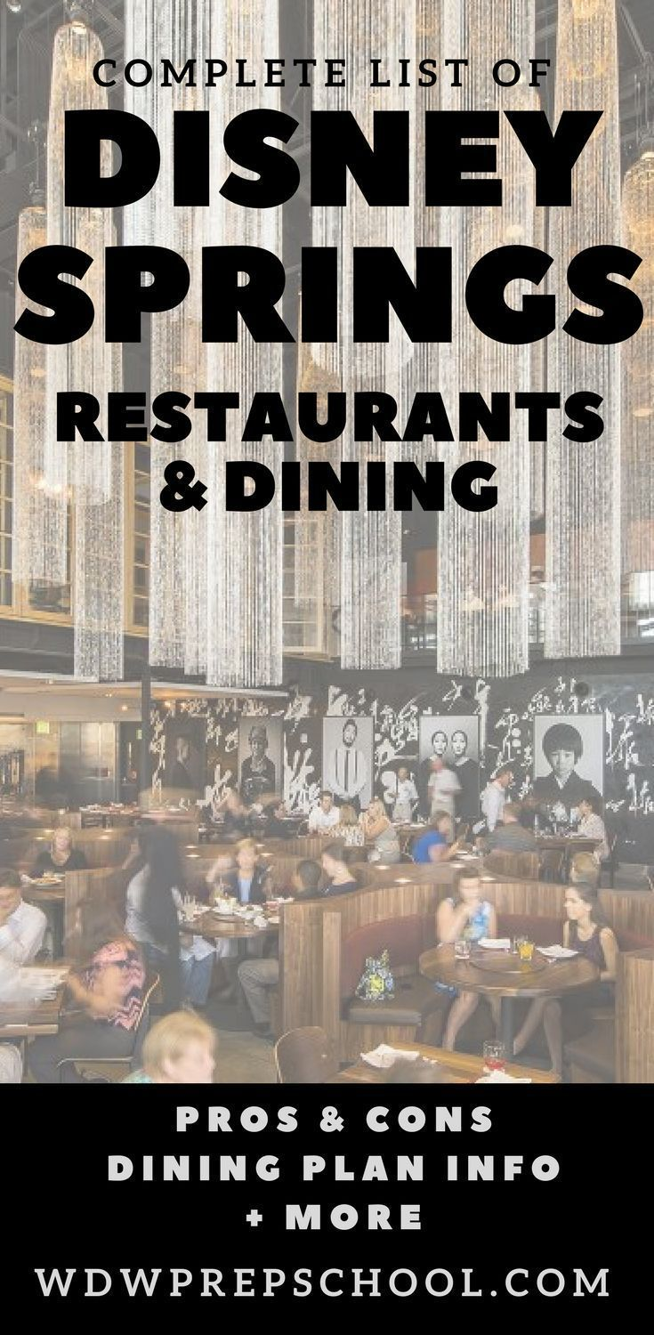 Need Help Deciding Where To Dine At Disney Springs Look No Further Information On Every Restaurant Including Pros Cons Dining Plan Info