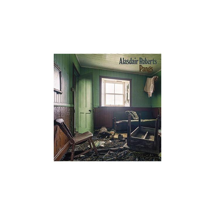 Alasdair Roberts - Pangs (Vinyl)