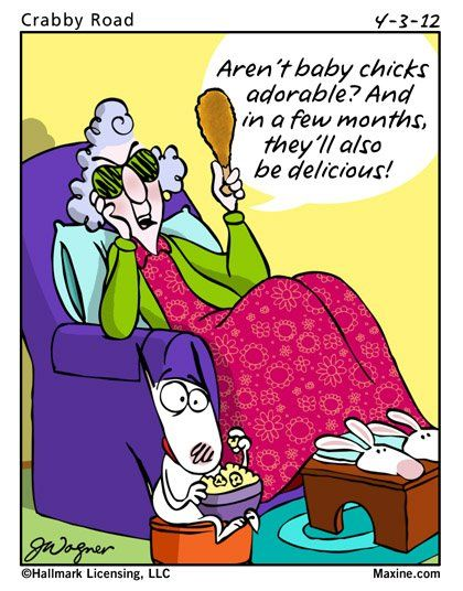 Easter Humor: Maxine is in the Easter spirit.