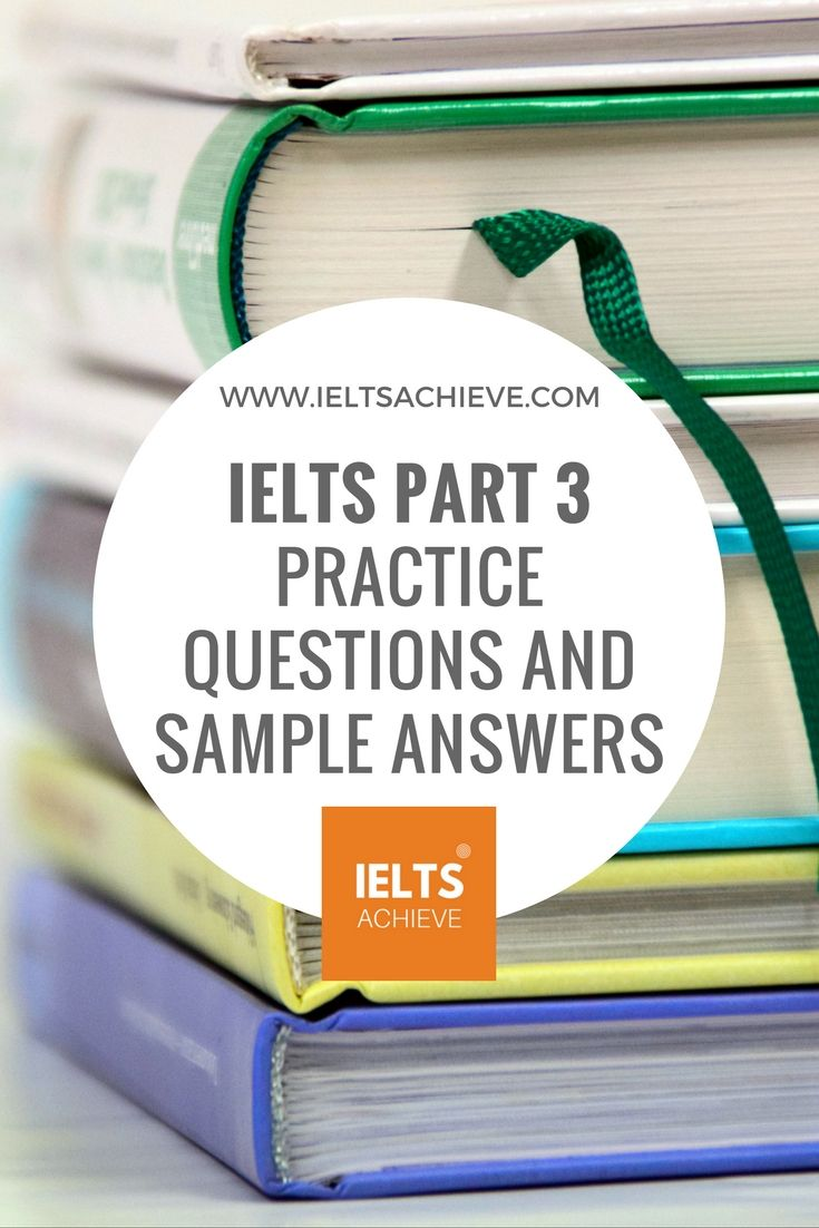IELTS Speaking part 3 questions and sample answers.