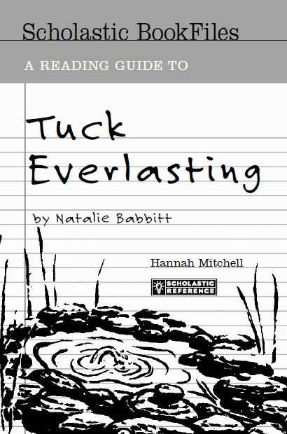 Free Tuck Everlasting Guide from Scholastic