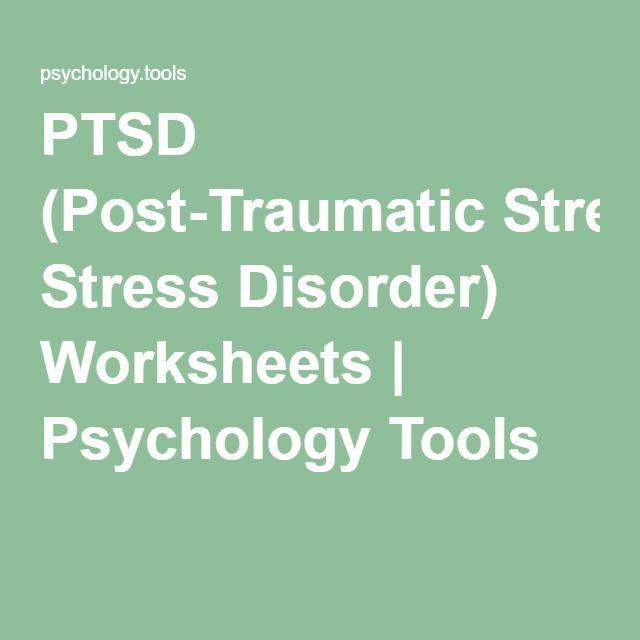 PTSD (Post-Traumatic Stress Disorder) Worksheets | Psychology Tools