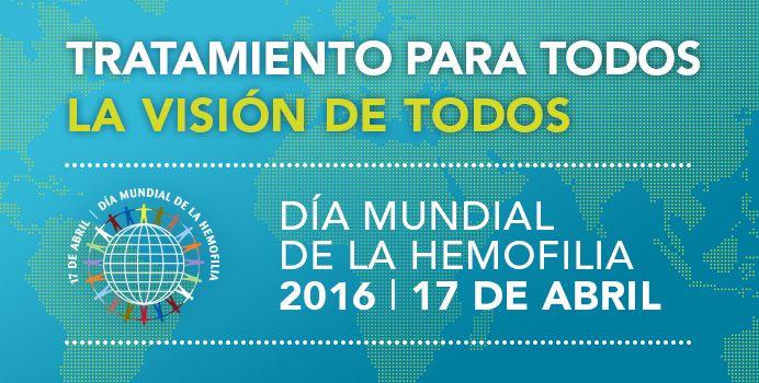 Día mundial de la hemofilia 2016, Tratamiento para todos es la visión de todos - http://plenilunia.com/portada/dia-mundial-de-la-hemofilia-2016-tratamiento-para-todos-es-la-vision-de-todos/39908/
