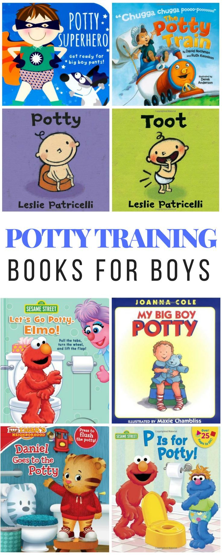 Potty training books for boys / how to potty train a boy in 3 days / potty training tips for girls / potty training boys age 2 / what age to start potty training / potty training boys age 3 / how to potty train a toddler / potty training problems / potty training schedule