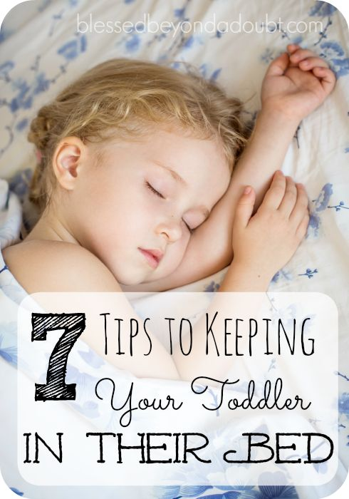 Tips For Getting Your Toddler To Stay In Their Bed At ...