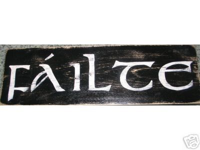 FAILTE Welcome in Irish Ireland Wall Sign Plaque Gaelic Celtic HP. $21.95, via Etsy.
