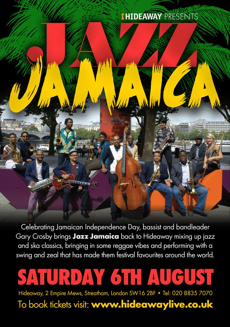Celebrate Jamaican Independence Day with Jazz Jamaica Sat 6th Aug #reggae #streatham #lovelondon http://www.hideawaylive.co.uk/jazz-jamaica-saturday-6th-august-2016-