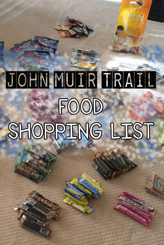 A complete & detailed shopping list for a 22 day backpacking trip on the John Muir Trail
