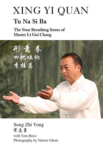 Xing Yi Quan Tu Na Si Ba: The Four Breathing Forms of Master Li GUI Chang by Song Zhi Yong http://www.amazon.com/dp/1478728663/ref=cm_sw_r_pi_dp_mV5.wb16T0GPG