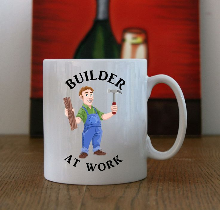 "Builders Tea/Coffee mug with ""Builder at work"" logo, ""Builder at Work"" Print…"