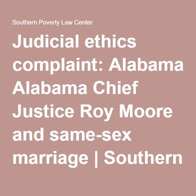 Judicial Ethics Complaint Alabama Chief Justice Roy Moore And   Judicial  Council Form Complaint  Judicial Council Form Complaint