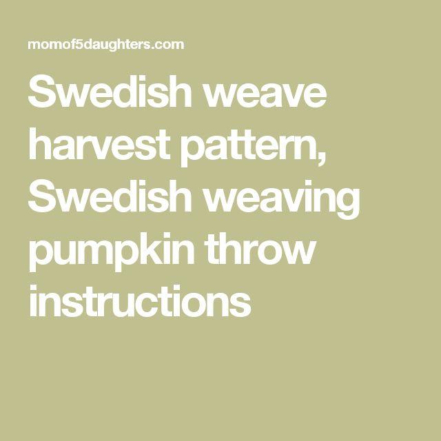 Swedish weave harvest pattern, Swedish weaving pumpkin throw instructions