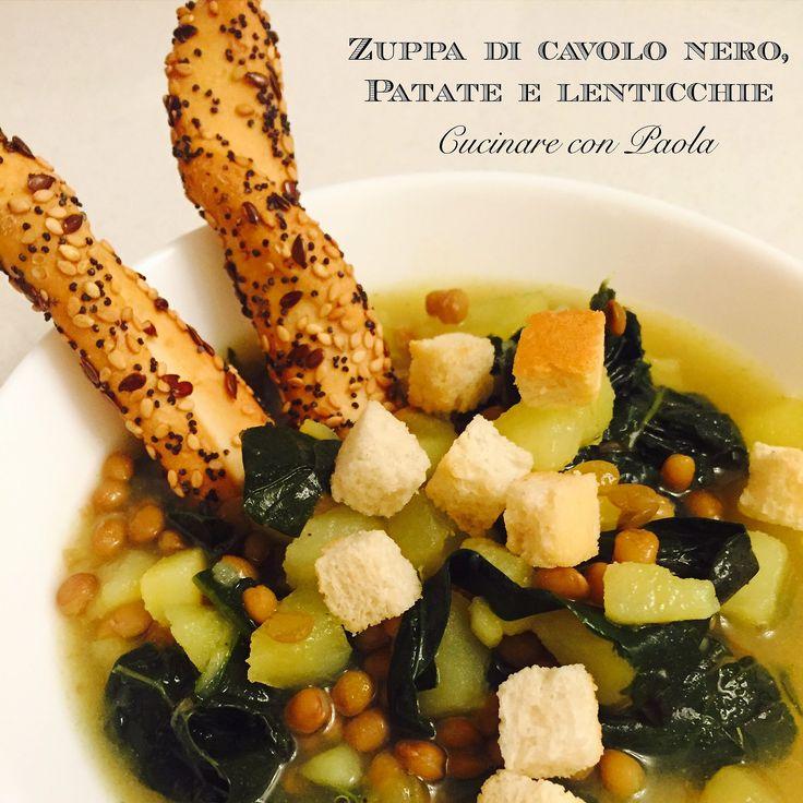 Zuppa di cavolo nero, patate e lenticchie! Ricetta sul blog!