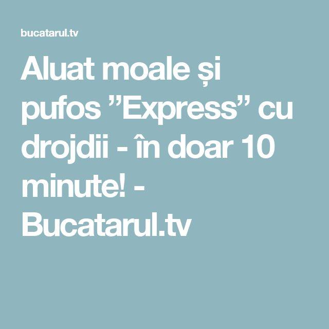 """Aluat moale și pufos """"Express"""" cu drojdii - în doar 10 minute! - Bucatarul.tv"""