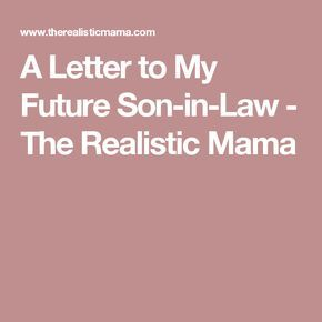 letter to my future son in law