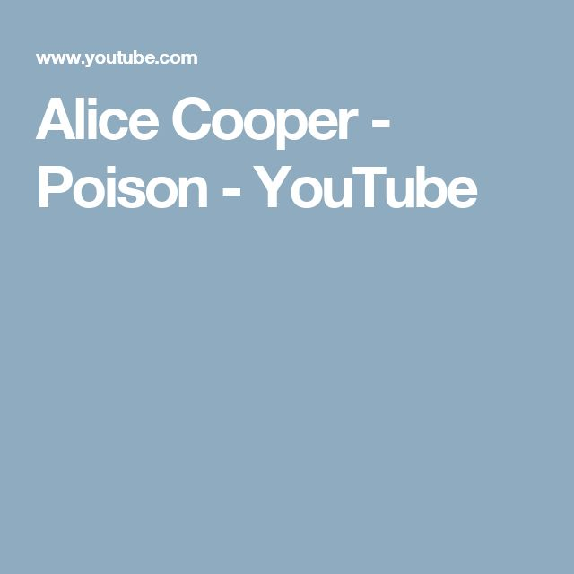 Alice Cooper - Poison - YouTube