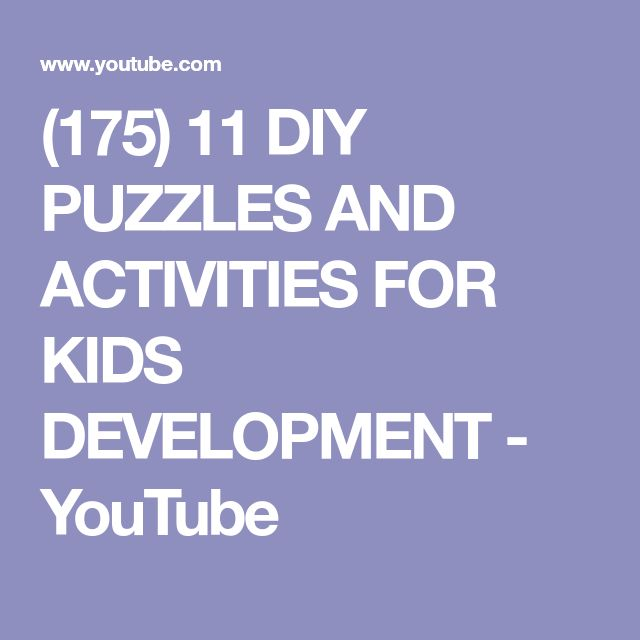 (175) 11 DIY PUZZLES AND ACTIVITIES FOR KIDS DEVELOPMENT - YouTube