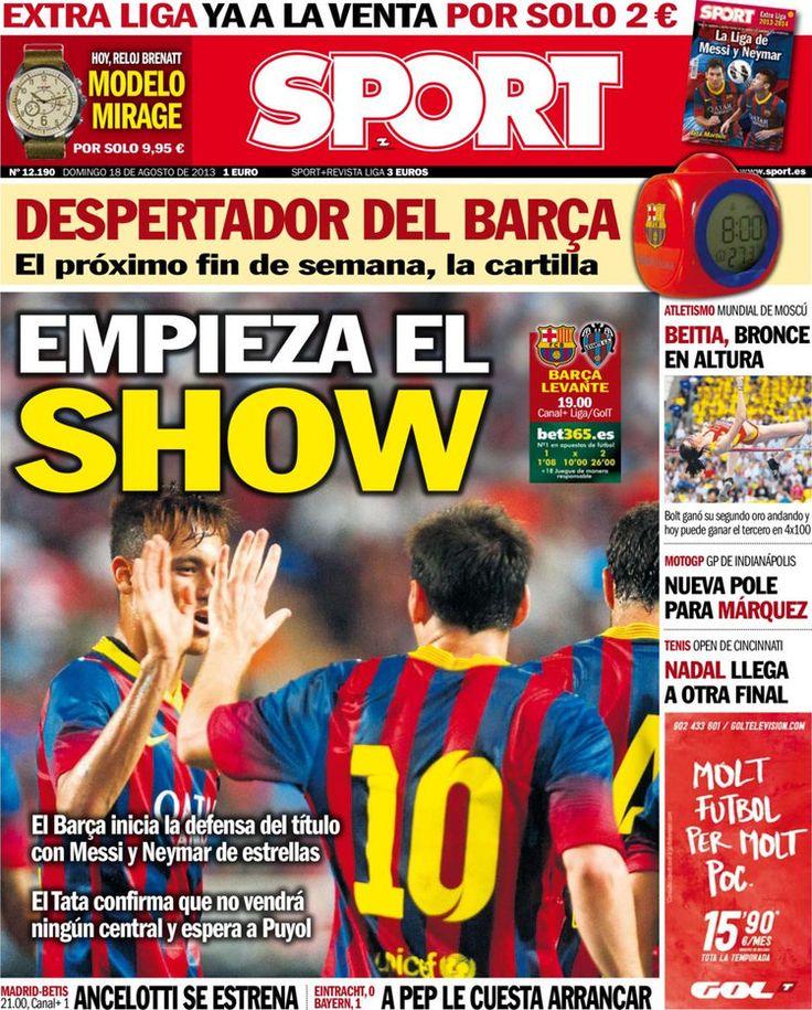 Los Titulares y Portadas de Noticias Destacadas Españolas del 18 de Agosto de 2013 del Diario Deportivo SPORT ¿Que le pareció esta Portada de este Diario Español?