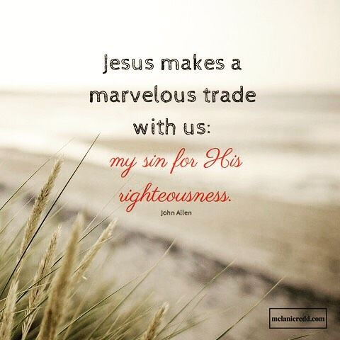 Oh, this is such GOOD NEWS! Jesus wants to make a trade with us! And, we get the best end of the bargain. He offers to take our sin, our mistakes, our shame, and our guilt. In return, He offers us His perfect and complete righteousness. That's GRACE! That's the ministry of reconciliation. That's what the Gospel is all about. **Have you made the trade yet? (If so, I'd love to hear about how Jesus has impacted your life! If not, let's talk!)