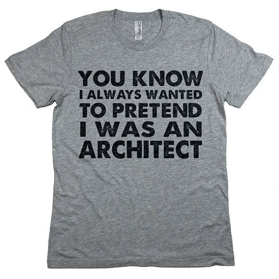 Seinfeld Shirt. You Know I Always Wanted To Pretend I Was An Architect Unisex T-Shirt. Funny Jerry Seinfeld Tee. Vandelay Industries Shirt.