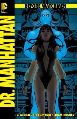 """""""Dr. Manhattan"""" por J. Michael Straczynki y Adam Hughes"""