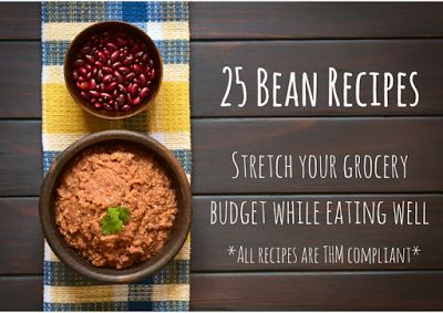 Darcie's Dishes: 25 Bean Recipes  This collection of bean recipes features everything from soups and main dishes to desserts. All recipes are THM compliant.