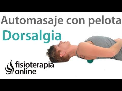 Automasaje con pelota para el dolor dorsal o dorsalgia. Relajar espalda. - YouTube