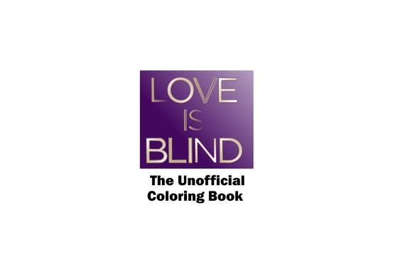Love Is Blind Coloring Book Netflix Tv Show The Bachelor Etsy Netflix Tv Shows Netflix Coloring Books