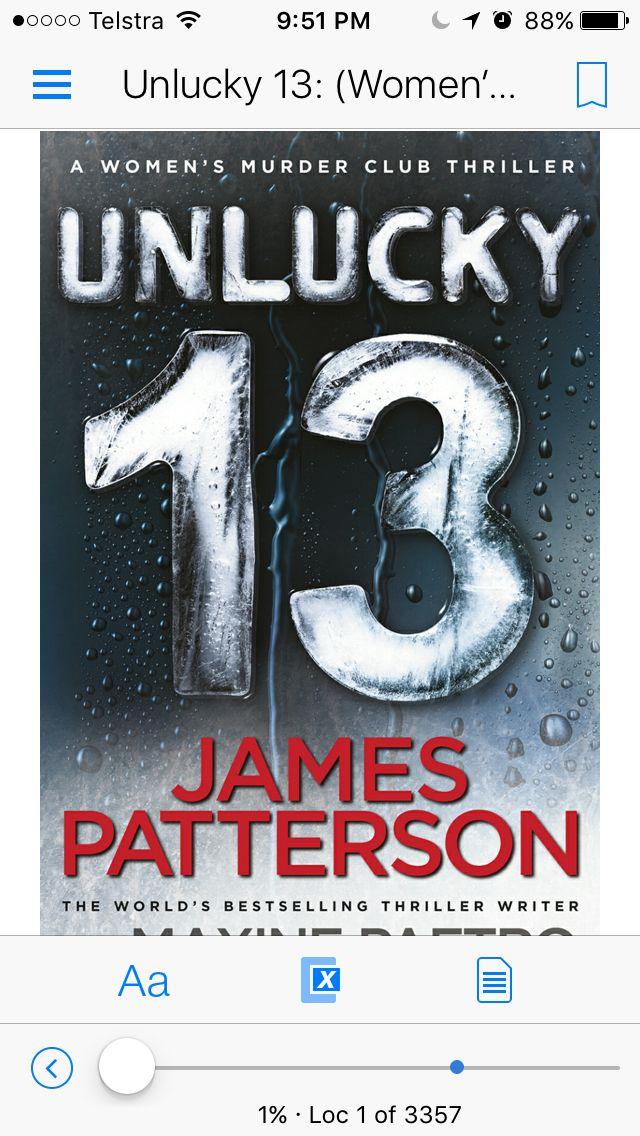 Lucky number 13 of #jamespatterson #womensmurderclub series