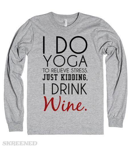 i-do-yoga-just-kidding-i-drink-wine-tank-top-tee-t-shirt-tshirt.american-apparel-unisex-long-sleeve-tee.heather-grey.w460h520b3t1.jpg (460×520)