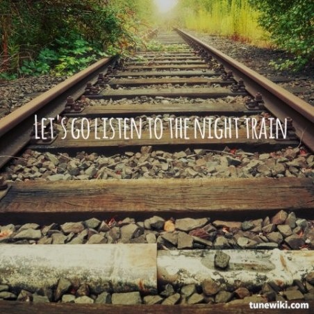 Night Train Jason Aldean I love the sound of rain and I want someone to lay out and look at the stars with me one night