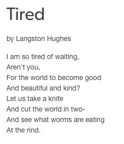 Tired by Langston Hughes