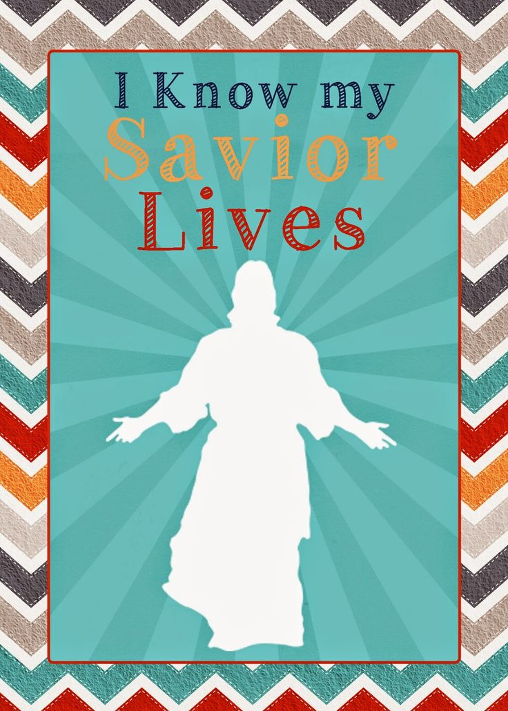 "A Pocket full of LDS prints: 2015 Primary theme Freebies ""I know my Savior Live..."