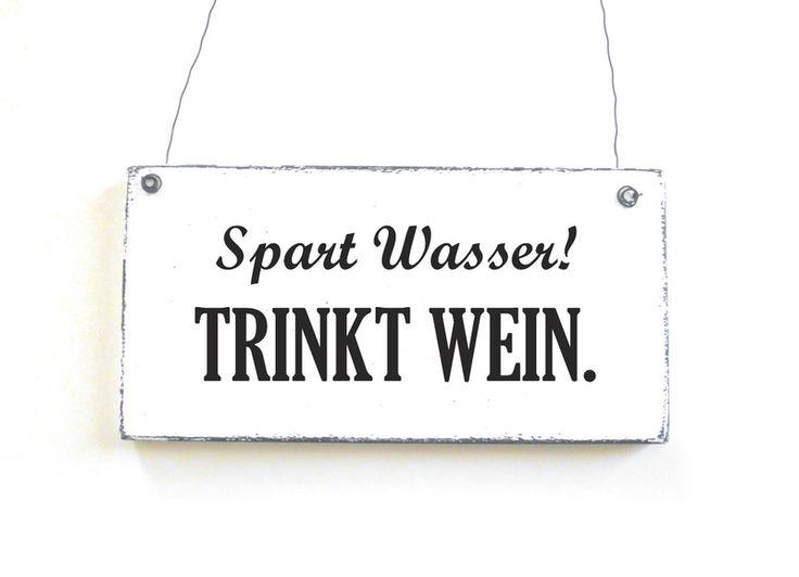 TRINKT WEIN Dekoschild Holzschild Vintage Shabby  von DöRPKIND www.doerpkind.de