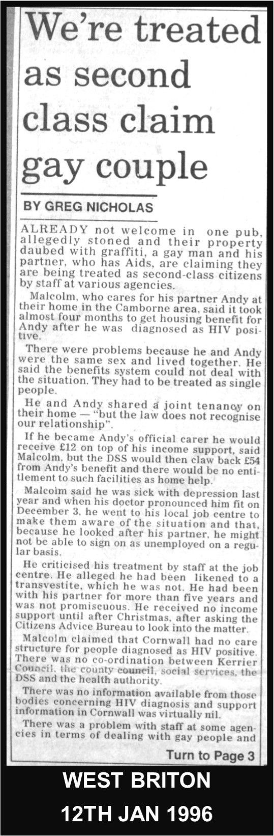 1996: Malcolm & Andy keep publicly piling on pressure on discriminatory Cornish authorities  http://www.lgbthistorycornwall.blogspot.com