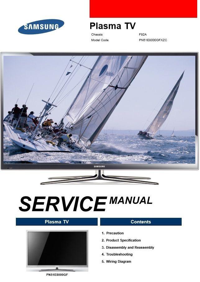 Samsung Pn51e8000 Pn51e8000gf Pn51e8000gfxzc Plasma Tv Service Manual Tv Services Plasma Plasma Tv