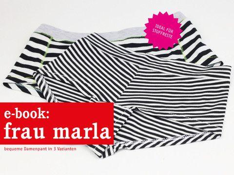 FrauMARLA - Damenpants von schnittreif bei ebookeria * DIY Schnittmuster & Nähanleitung zum Sofortdownload