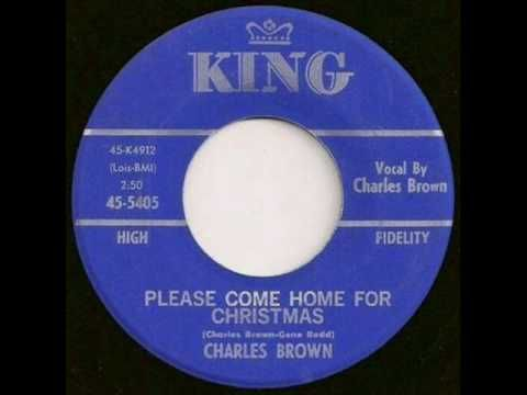 Charles Brown - Please Come Home For Christmas...Merry Christmas Maw-maw and Paw-paw, I miss you!