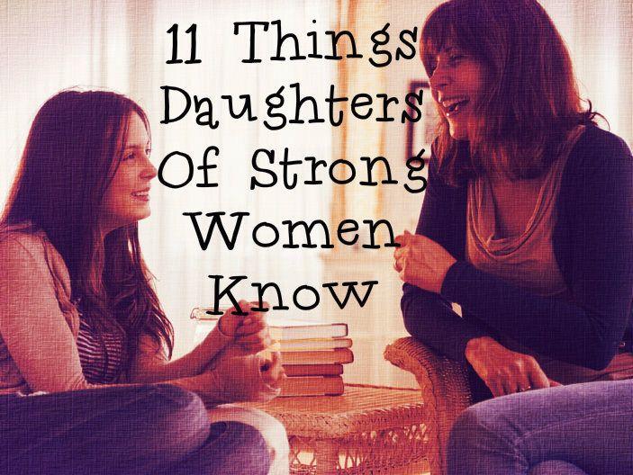 11 cose che ogni figlia di una mamma forte conosce alla perfezione (FOTO)