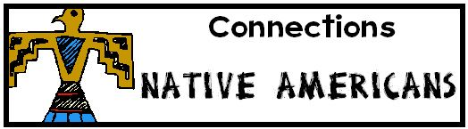 Connections ~ Native Americans Unit Study, Lesson Plans, Lapbook, Printables - from homeschool share