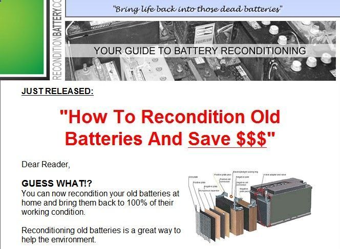 Battery Reconditioning - Dear Reader, GUESS WHAT!? You can now recondition your old batteries at home and bring them back to 100% of their working condition. Reconditioning old batteries is a great way to help the environment. budurl.com/... - Save Money And NEVER Buy A New Battery Again