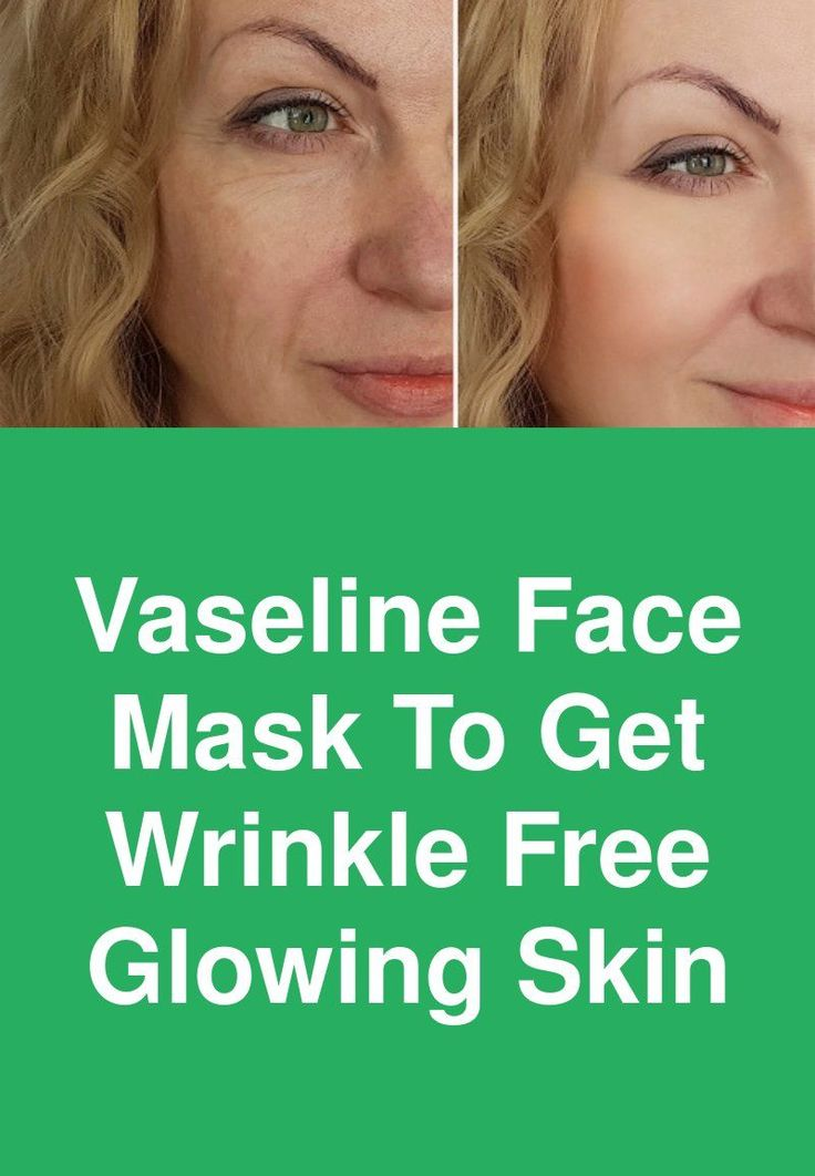Vaseline face mask to get wrinkle free glowing skin