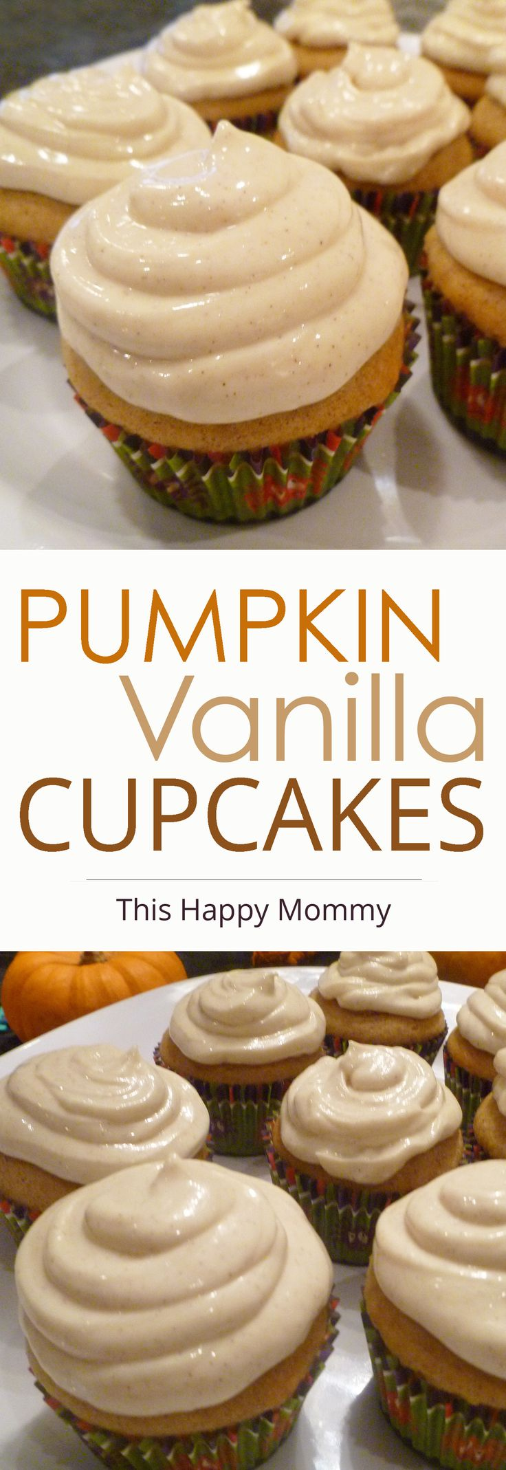 Pumpkin Vanilla Cupcakes -- Yummy cupcakes filled with pumpkin, vanilla, and topped with cinnamon vanilla cream cheese frosting. | thishappymommy.com