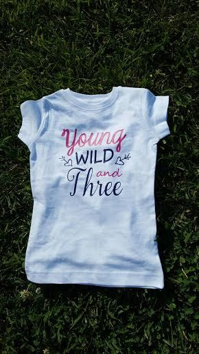 Young Wild And Three Third Birthday Shirt Year Old 3 Years 3rd In 2018