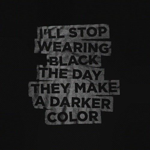Black is the only color