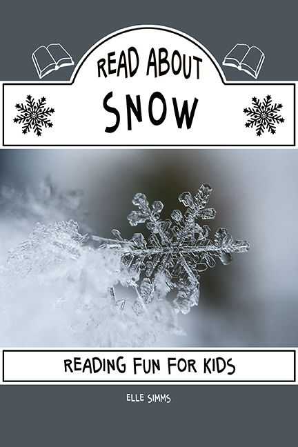 Do you love the snow? Have you ever wondered how snow is formed? Is it true that no two snowflakes are alike?Read About Snow contains these, and many other interesting and educational science facts for kids.  Read About Books are educational children's books designed to inspire your young reader to learn about their favorite subjects while practicing their reading skills.   This book is suitable for grades 1-3.  KINDLE e-book available.  GET YOUR COPY NOW! Click the picture!