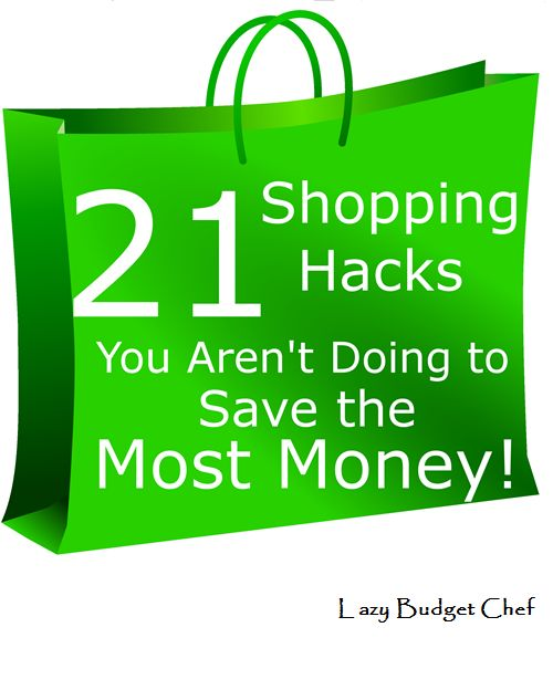 Lazy Budget Chef: 21 Shopping Hacks You Need to Know to Save Money!