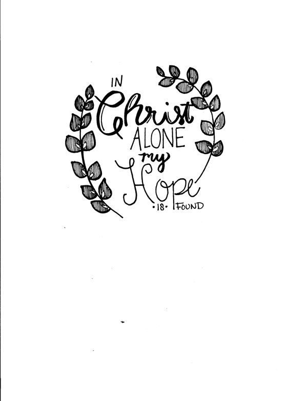 Bible Verse Color Pages Bible Journaling Designs In Christ Alone by GracefullArtDesign on Etsy