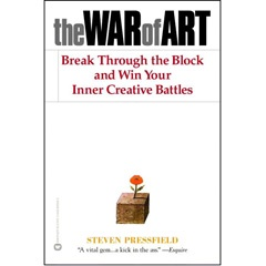 The War of Art - Steven Pressfield