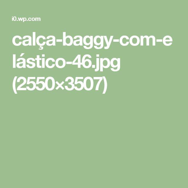 calça-baggy-com-elástico-46.jpg (2550×3507)